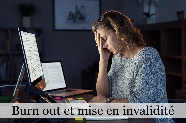 Burn-out et mise en invalidité